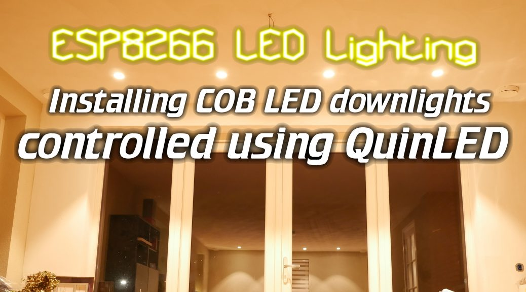 Incredible Esp8266 Led Lighting Installing Cob Led Downlights Controlled Using Wiring Digital Resources Jebrpcompassionincorg