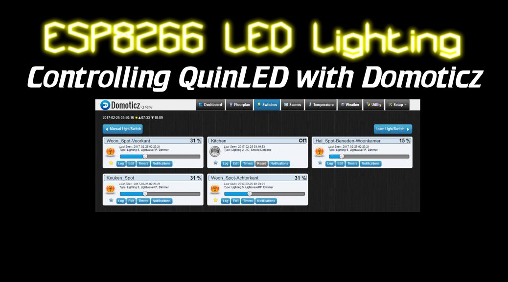 ESP8266 LED Lighting: Using QuinLED with Domoticz - Intermittent